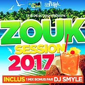 Zouk Session 2017 by Various Artists