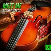 Meet Me By The Jukebox, Vol. 3 von Various Artists