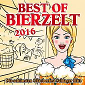 Best of Bierzelt 2016 - die schönsten Oktoberfest Schlager Hits de Various Artists