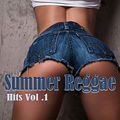 Summer Reggae Hits, Vol. 1 von Various Artists