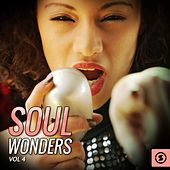 Soul Wonders, Vol. 4 by Various Artists