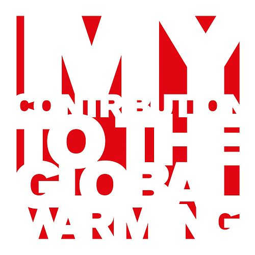 My Contribution to the Global Warning - Remixes 2006-2012 by Various Artists