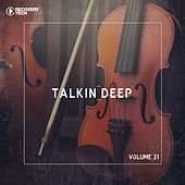 Talkin' Deep, Vol. 21 by Various Artists