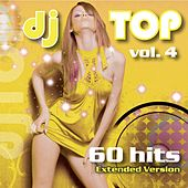 DJ Top, Vol. 4 (Extended Version) by Various Artists