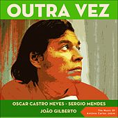 Outra Vez (The Music Of Antônio Carlos Jobim) von Various Artists