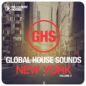 Global House Sounds - New York, Vol. 2 by Various Artists