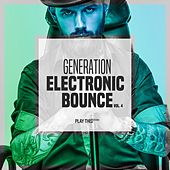 Generation Electronic Bounce, Vol. 4 by Various Artists