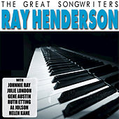 The Great Songwriters - Ray Henderson de Various Artists