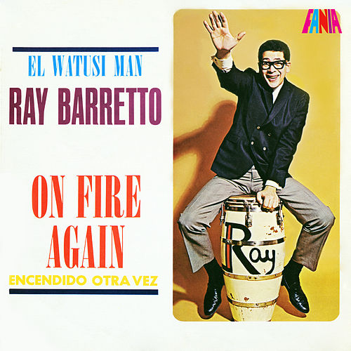 On Fire Again by Ray Barretto