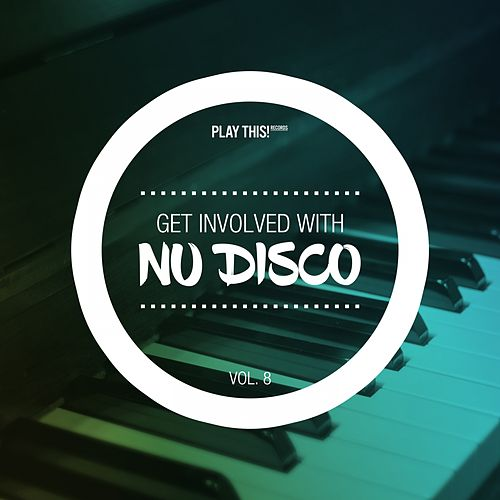 Get Involved With Nudisco, Vol. 8 by Various Artists
