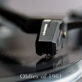 Oldies of 1961 von Various Artists