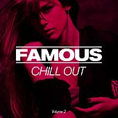FAMOUS Chillout, Vol. 2 von Various Artists