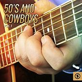 50's and Cowboys, Vol. 1 by Various Artists