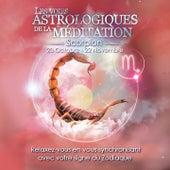 Scorpion (Relaxez-vous en vous synchronisant avec votre signe du zodiaque) by Various Artists