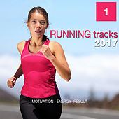 Running Tracks 2017, Vol. 1 (Motivation - Energy - Result) by Various Artists