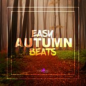 Easy Autumn Beats by Various Artists