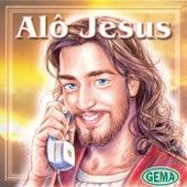 Alô Jesus von Various Artists