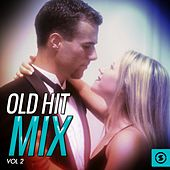 Old Hit Mix, Vol. 2 by Various Artists