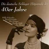 Die deutsche Schlager Hit Parade der 40er Jahre de Various Artists