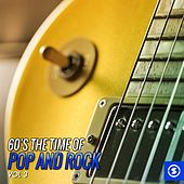 60's the Time of Pop and Rock, Vol. 3 by Various Artists