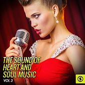 The Sound of Heart and Soul Music, Vol. 3 de Various Artists