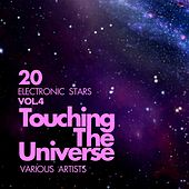 Touching The Universe, Vol. 4 (20 Electronic Stars) by Various Artists