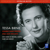 Schubert Piano Sonatas D960, D459 And D840 - With Works By Brahms, Chopin, Fauré And Debussy by Tessa Birnie