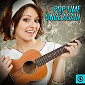 Pop Time Once Again, Vol. 2 by Various Artists