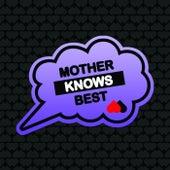 Mother Knows Best #3 von Various Artists