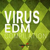 Virus Edm Compilation by Various Artists