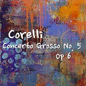 Corelli Concerto Grosso No. 5, Op 6 by The St Petra Russian Symphony Orchestra