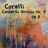 Corelli Concerto Grosso No. 6, Op 6 by The St Petra Russian Symphony Orchestra