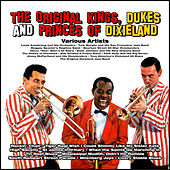 The Original Kings, Dukes and Princes of Dixieland von Various Artists