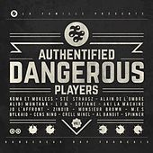 Authentified Dangerous Players, Vol. 1 de Various Artists