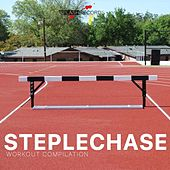 Steplechase Workout Compilation by Various Artists