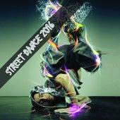 Street Dance 2016 de Various Artists