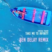 Take Me to Infinity (Ben Delay Remix) von Consoul Trainin