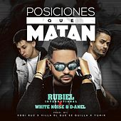 Posiciones Que Matan (feat. White Noise & D-Anel) by Rubiel International