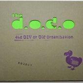 The DIY or DIE Organisation von Dodo