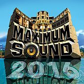 Maximum Sound 2016 de Various Artists