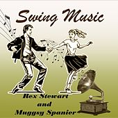 Swing Music, Rex Stewart and Muggsy Spanier by Various Artists