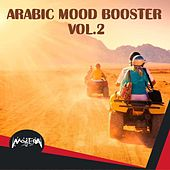 Arabic Mood Booster, Vol. 2 by Various Artists