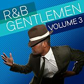 R & B Gentlemen, Vol. 3 de Various Artists