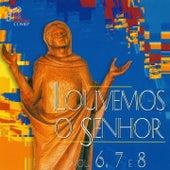 Louvemos o Senhor, Vol. 6, 7 & 8 by Various Artists