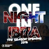 One Night in Ibiza - The Season Opening 2016 de Various Artists
