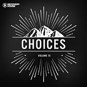 Choices - Essential House Tunes #15 by Various Artists