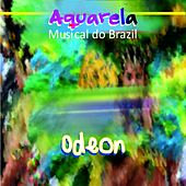 Aquarela Musical do Brazil: Odeon by Various Artists