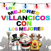 Los Mejores Villancicos Con los Mejores by Various Artists
