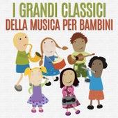 I grandi classici della musica per bambini by Various Artists