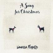 A Song For Christmas de Vanessa Forero